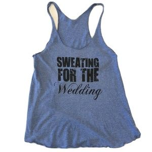 """""""Sweating for the wedding"""" Blue Muscle Tank"""